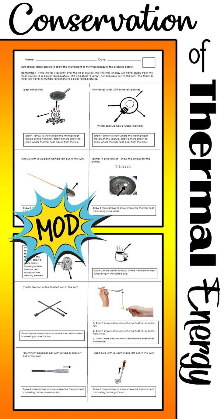 6th Grade Science Energy Worksheets Conservation Of thermal Energy Mod