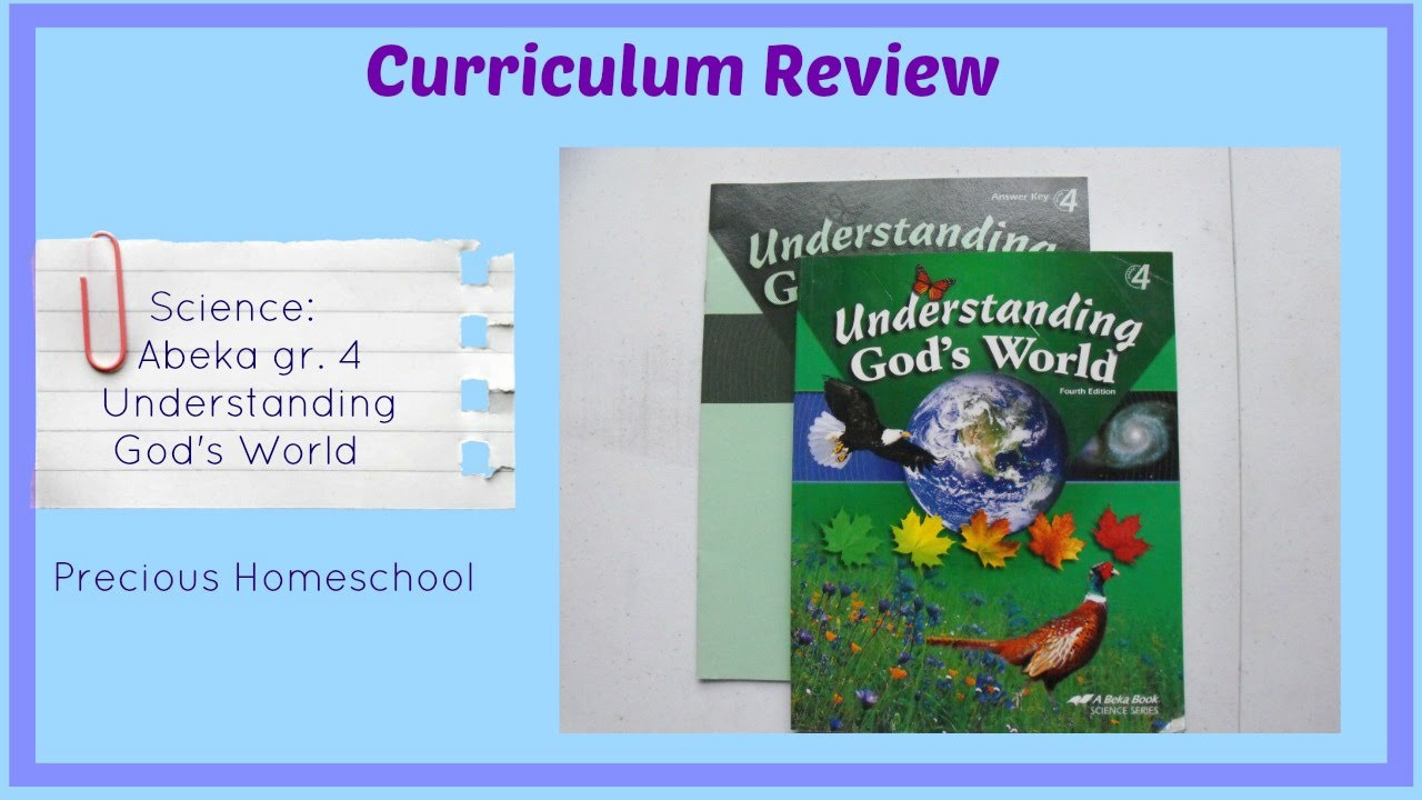 Abeka 6th Grade Science Curriculum Review Abeka Science Understanding God S World Grade 4