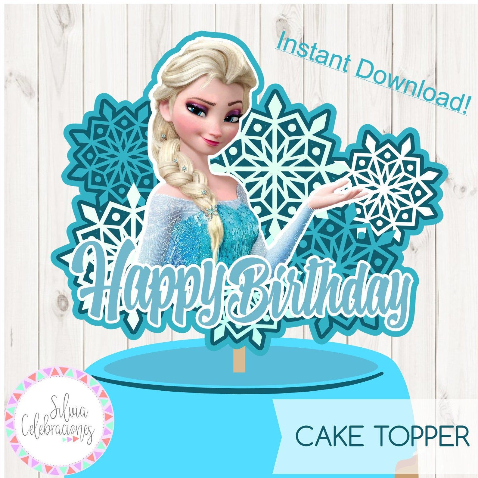 Frozen Cake toppers Printable Frozen Instant Download Elsa Printable Cake topper Elsa