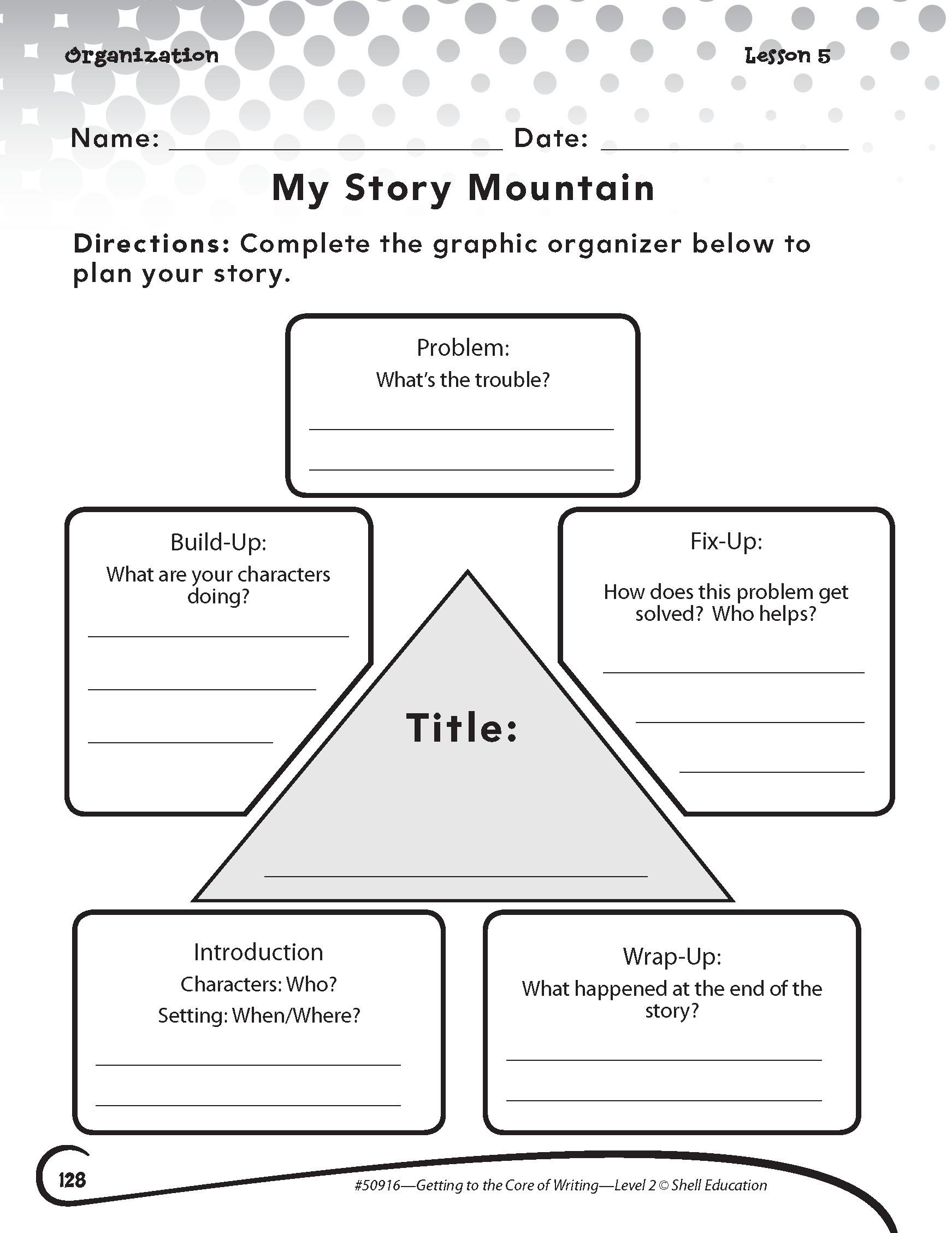 "Story Elements Worksheet 5th Grade My Story Mountain"" Activity From Getting to the Core Of"