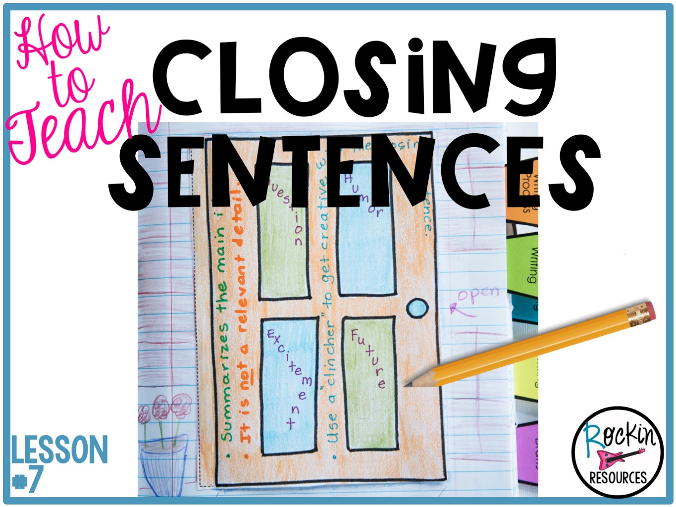 Topic Sentences Worksheets Grade 4 Writing Mini Lesson 7 Closing Sentences and Clinchers