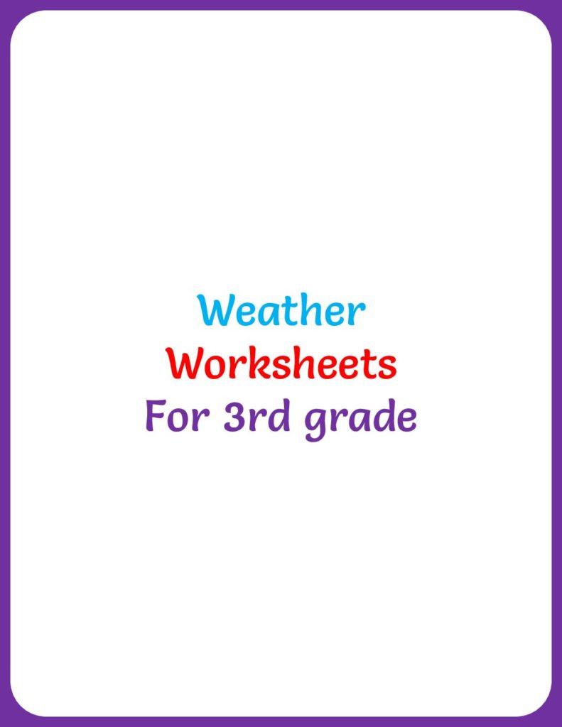 Weather Worksheets for 3rd Grade Weather Worksheets for 3rd Grade Your Home Teacher