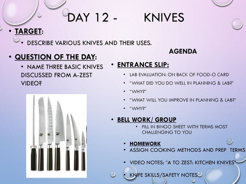 Culinary Knife Skills Worksheet Day 12 Knives Tar Question Of the Day Agenda Entrance