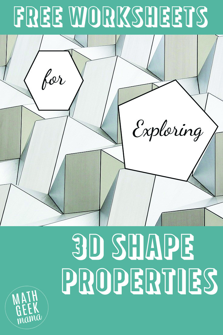 Free Printable 3d Shapes Worksheets 3 D Shapes Worksheets Math Geek Mama