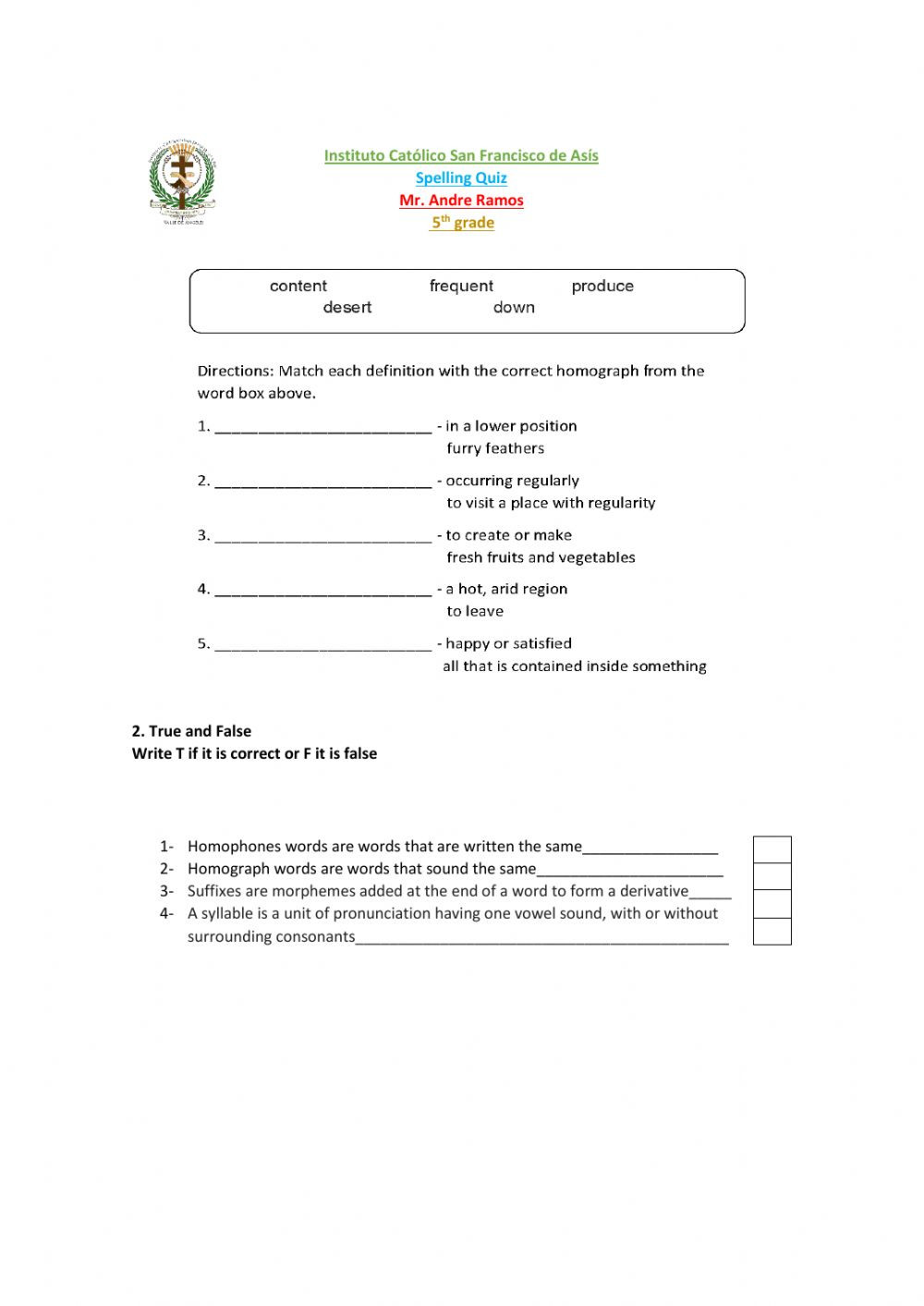 Homograph Worksheet 5th Grade Phonics Spelling Quiz Interactive Worksheet