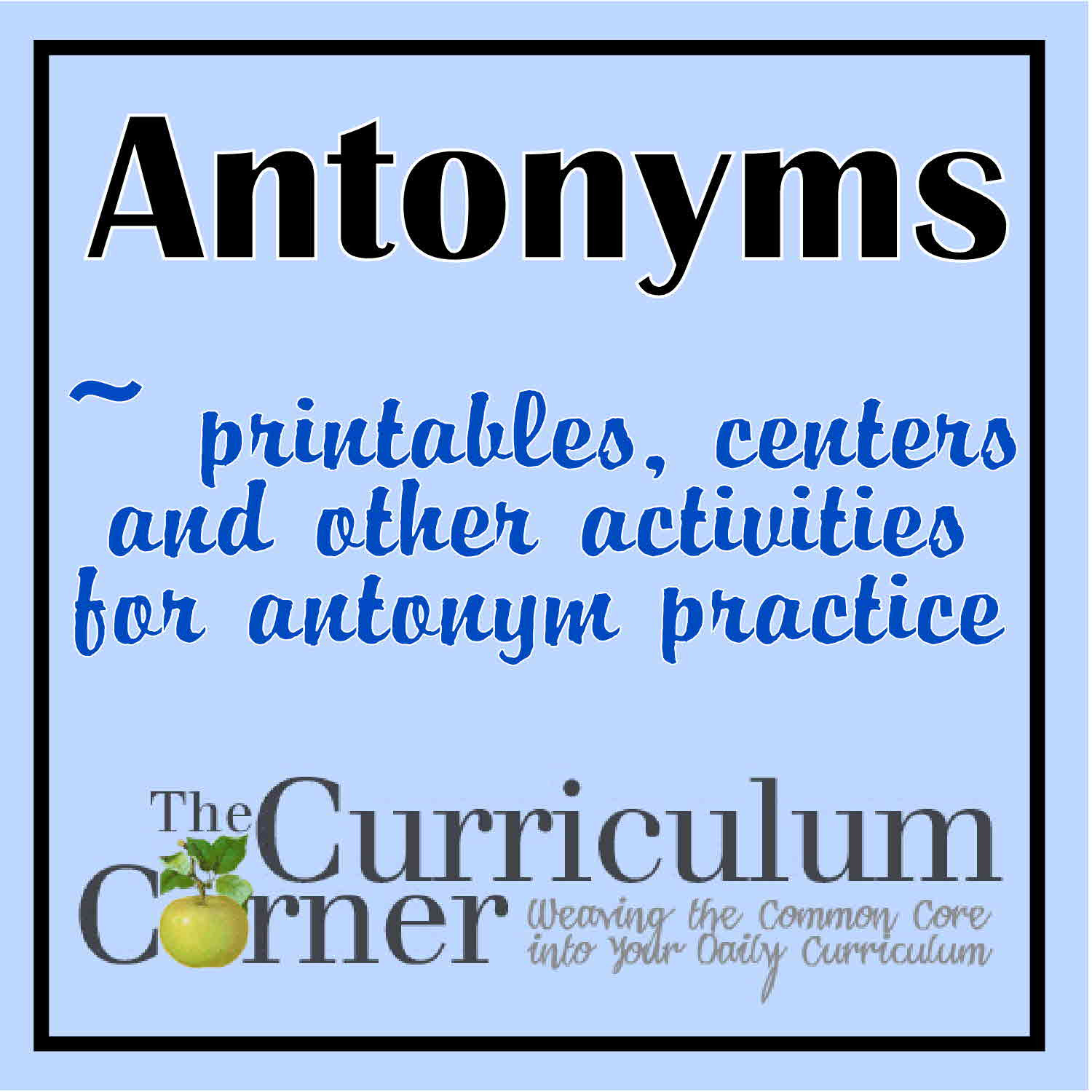 Iread 3 Practice Worksheets Antonyms the Curriculum Corner 123