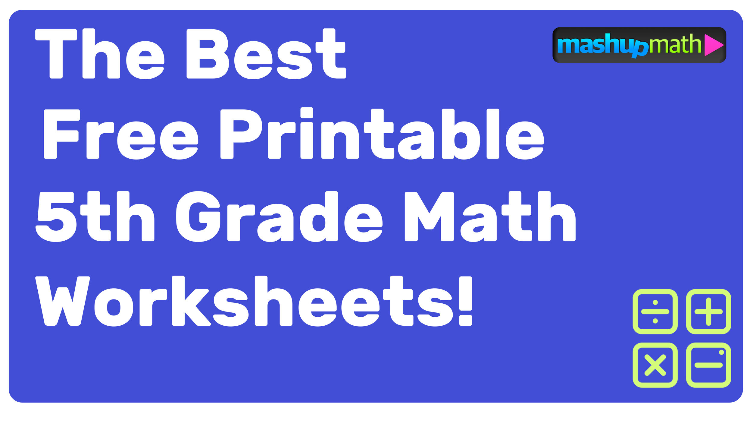 Math 5th Grade Worksheets Free Printable 5th Grade Math Worksheets with Answers