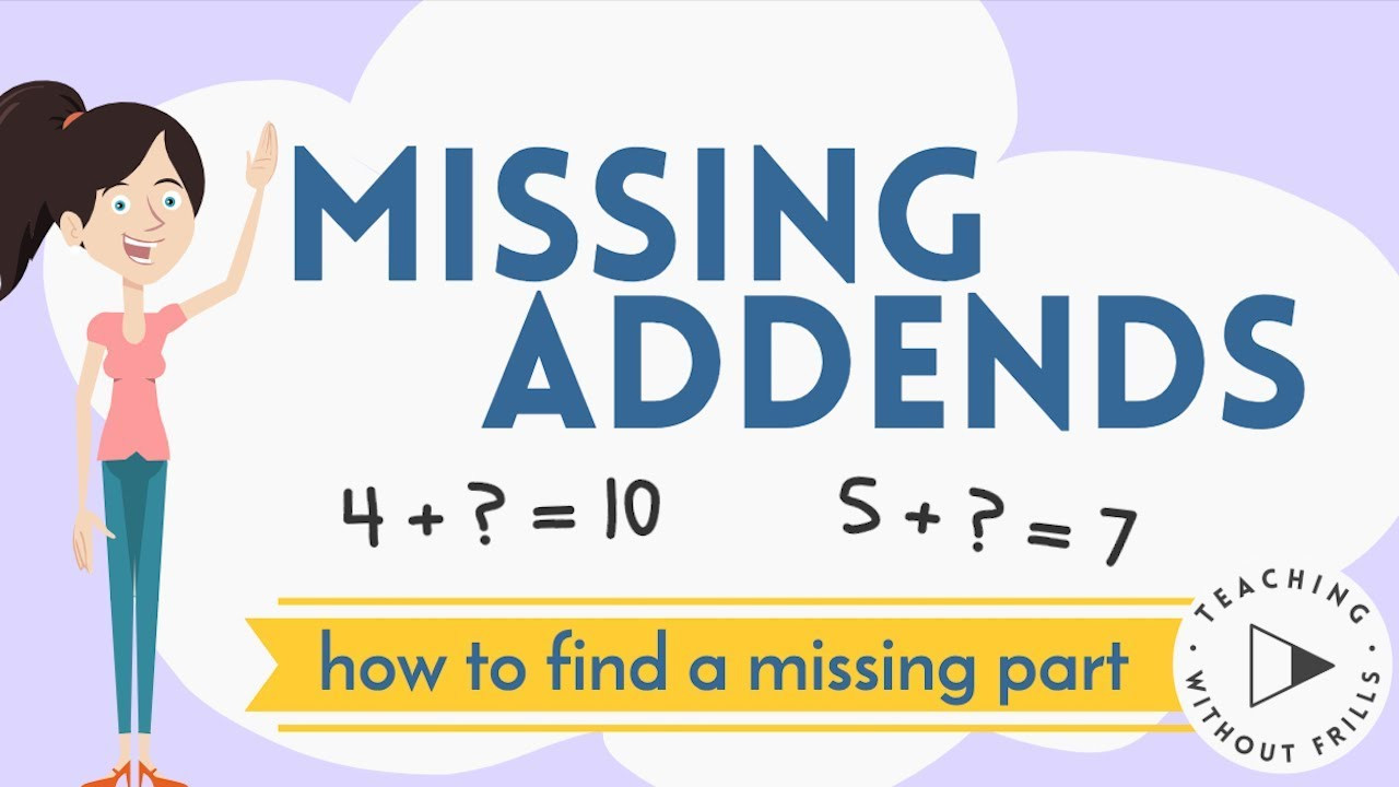 Missing Addends Worksheets First Grade Missing Addends Finding A Missing Part for Kids
