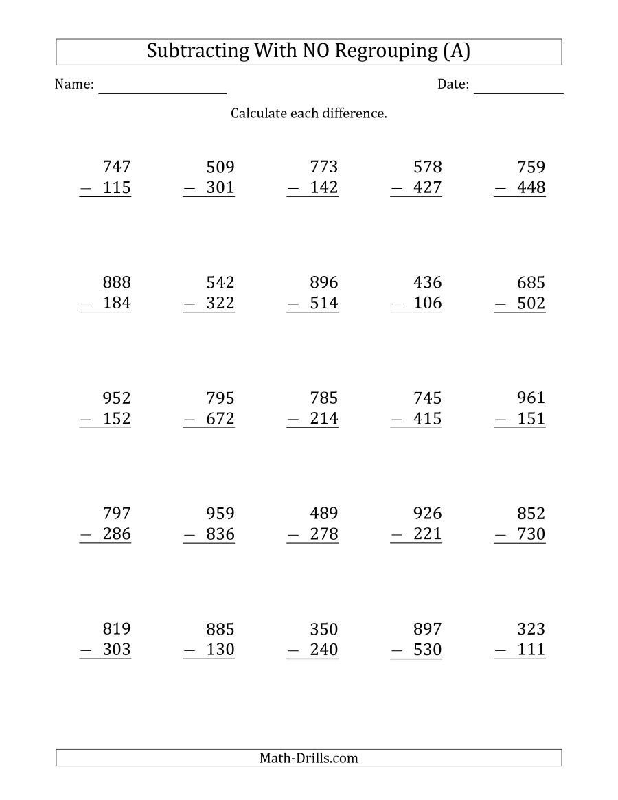 Regrouping Subtraction Worksheets 3rd Grade the 3 Digit Minus 3 Digit Subtraction with No Regrouping A