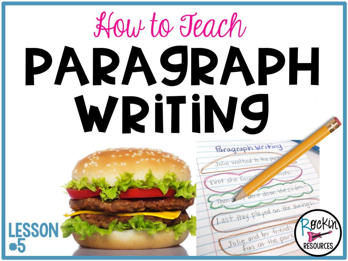 Teaching Paragraph Writing Worksheets How to Teach Paragraph Writing