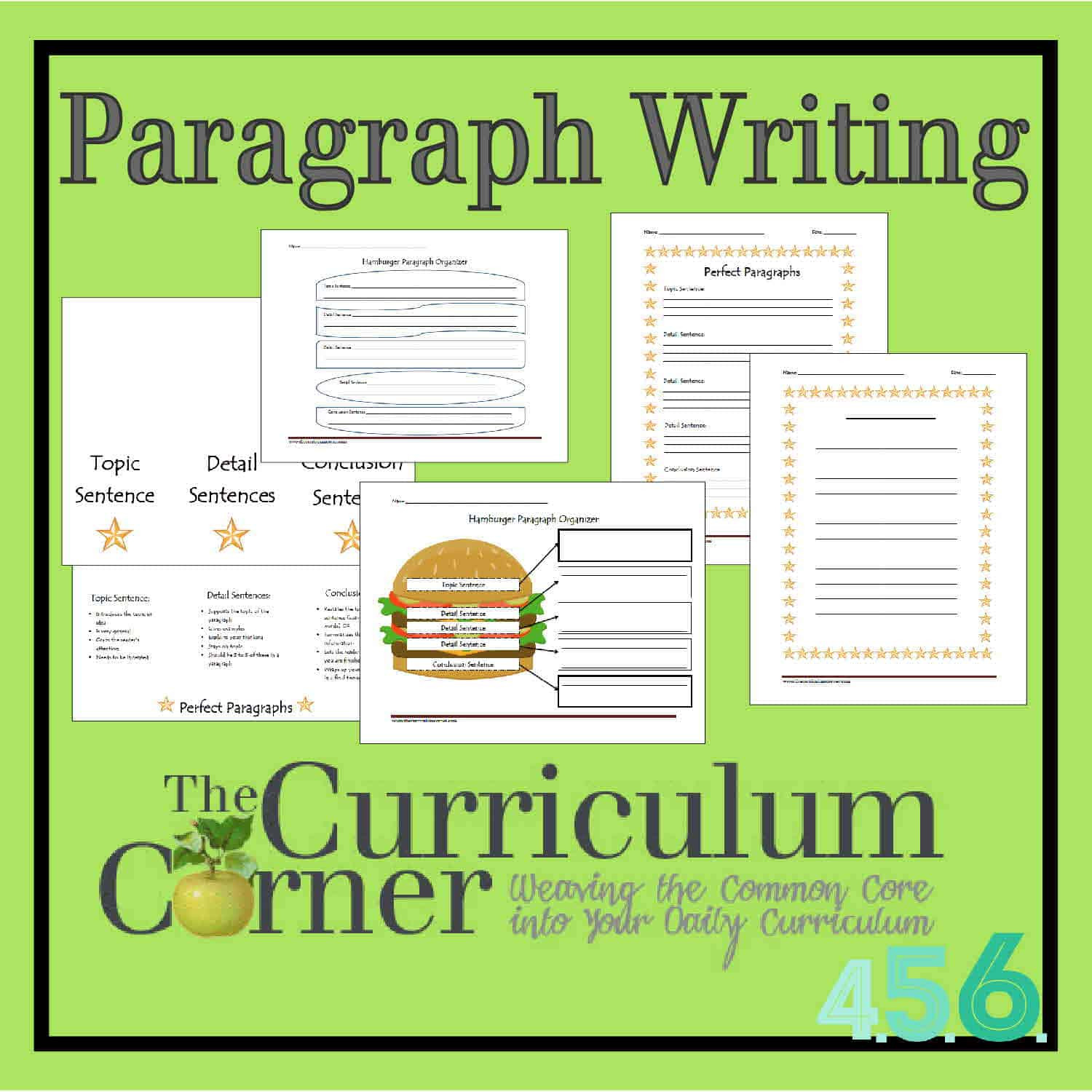Teaching Paragraph Writing Worksheets Paragraph Writing the Curriculum Corner 4 5 6