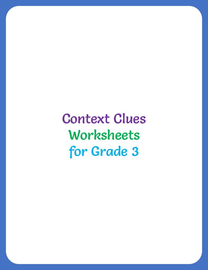 Context Clues Worksheets 3rd Grade Context Clues Worksheets for 3rd Grade Your Home Teacher
