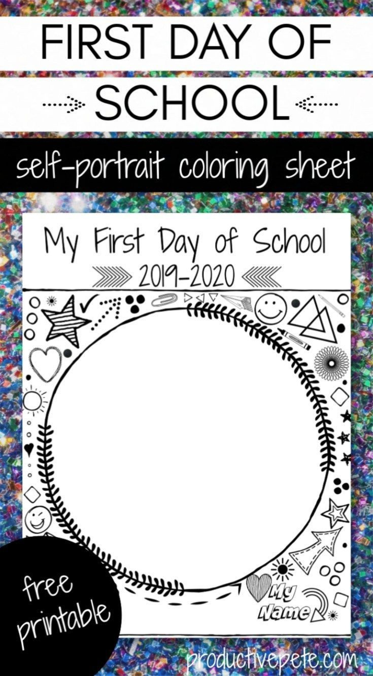 First Day Of School Worksheet First Day Of School Self Portrait Printable
