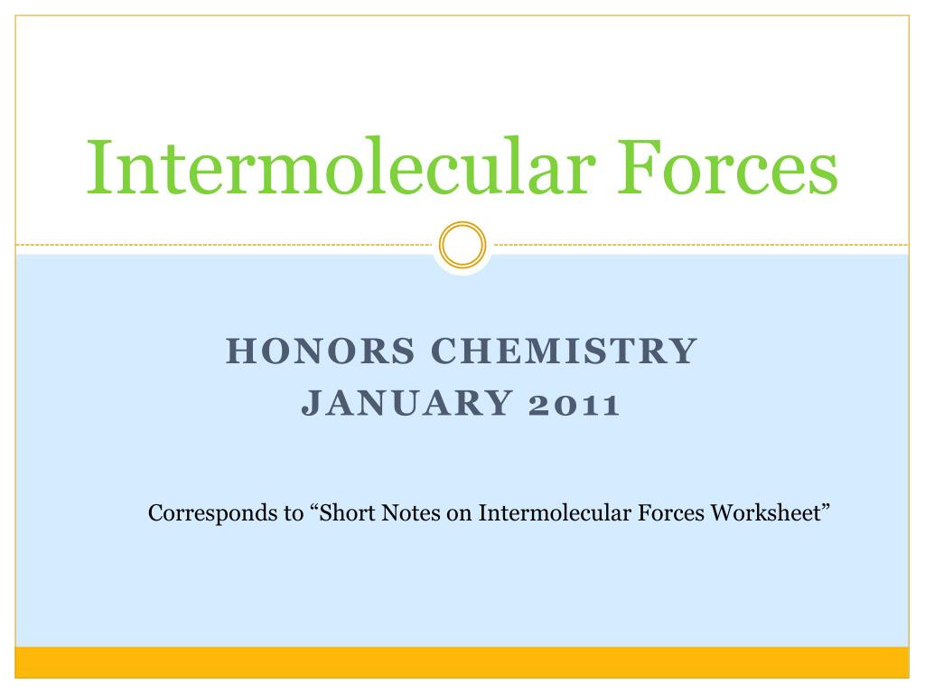 Intermolecular forces Worksheet High School Ppt Intermolecular forces Powerpoint Presentation Free